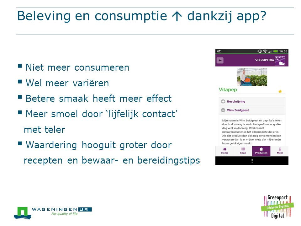 Beleving en consumptie  dankzij app