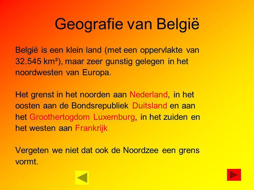 Geografie van België België is een klein land (met een oppervlakte van