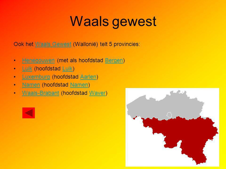 Waals gewest Ook het Waals Gewest (Wallonië) telt 5 provincies: