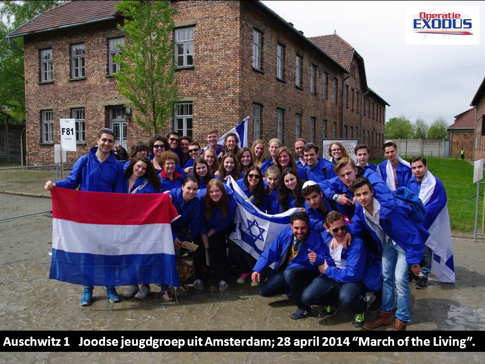 Proclamatie KL Auschwitz 1 Joodse jeugdgroep uit Amsterdam; 28 april 2014 March of the Living .
