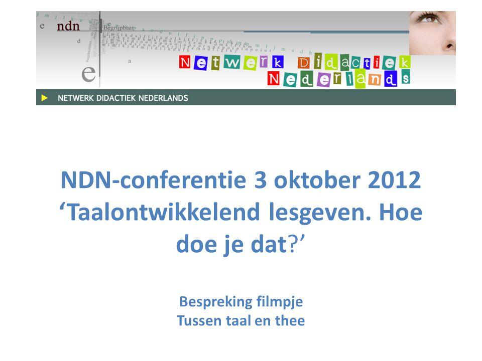 NDN-conferentie 3 oktober 2012 'Taalontwikkelend lesgeven