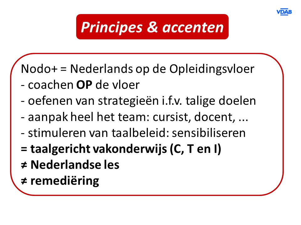 Principes & accenten Nodo+ = Nederlands op de Opleidingsvloer