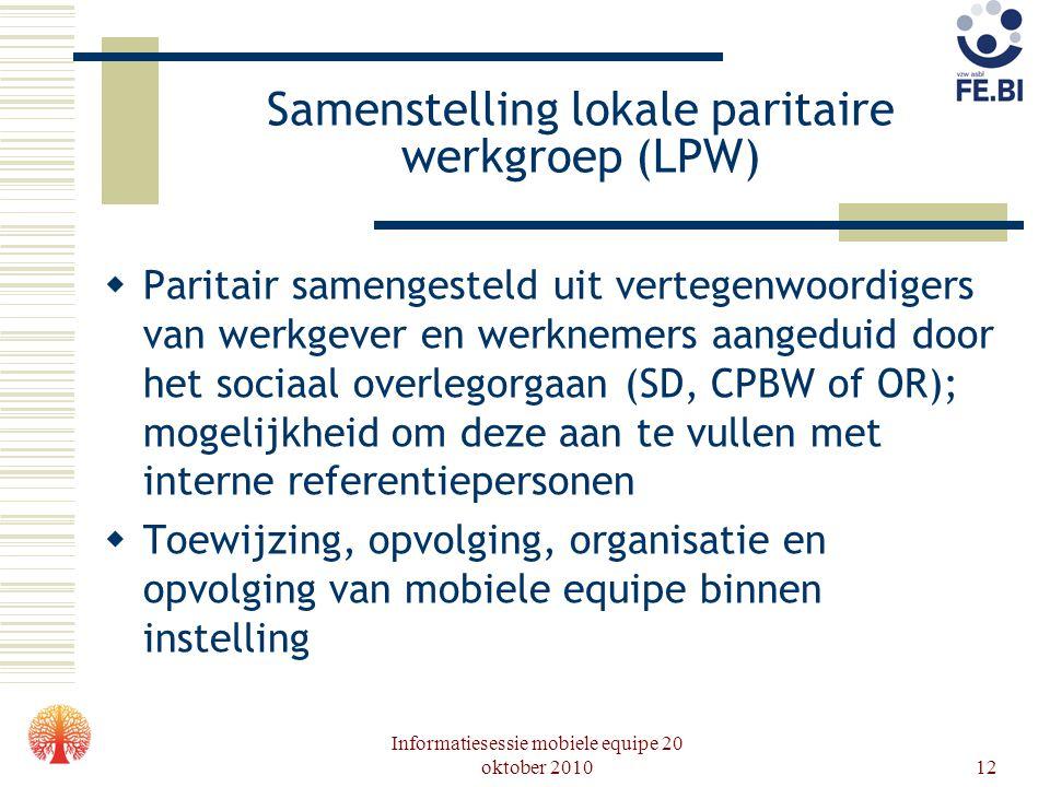Samenstelling lokale paritaire werkgroep (LPW)