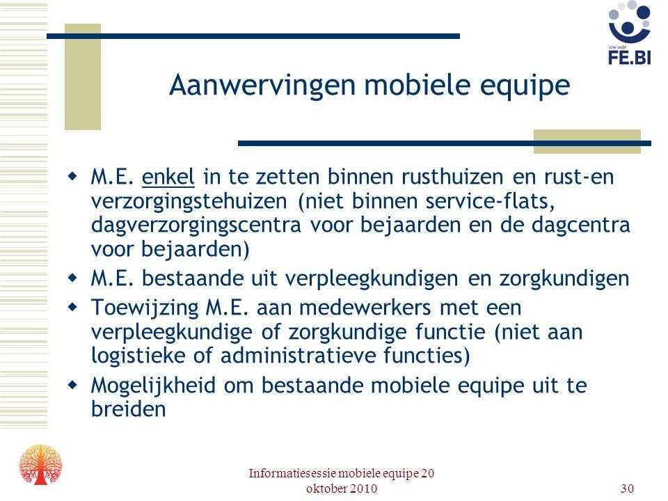Aanwervingen mobiele equipe