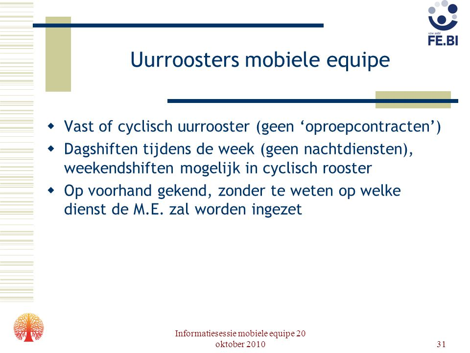 Uurroosters mobiele equipe