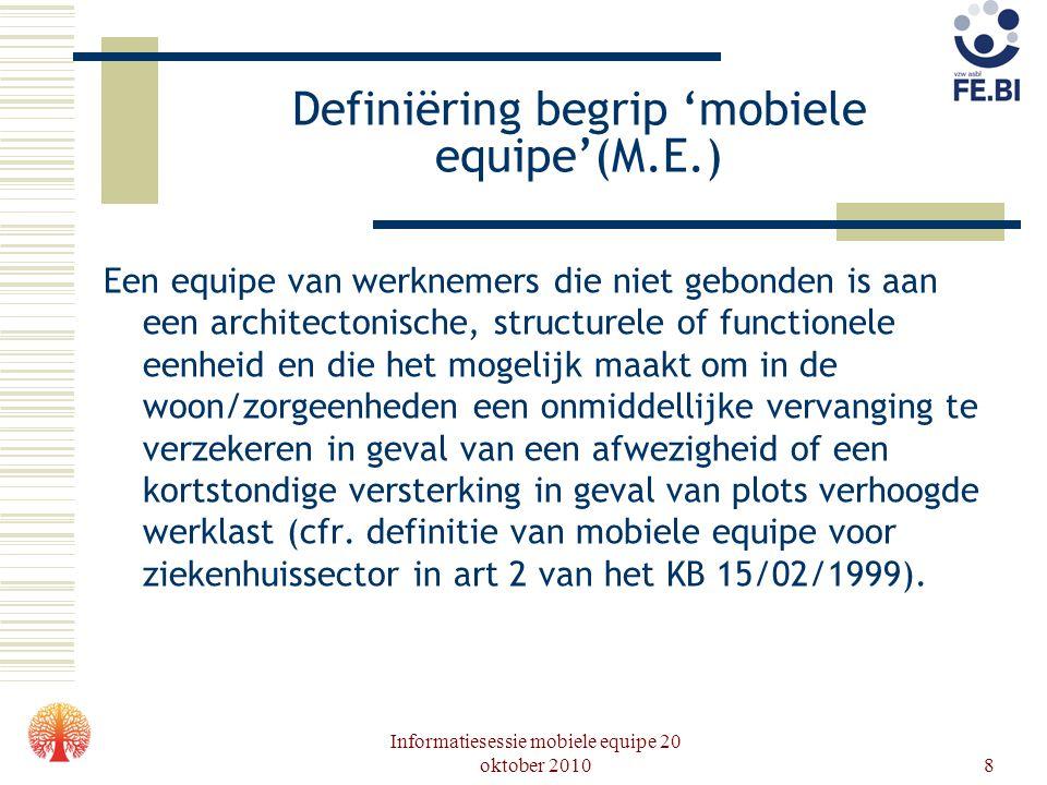 Definiëring begrip 'mobiele equipe'(M.E.)