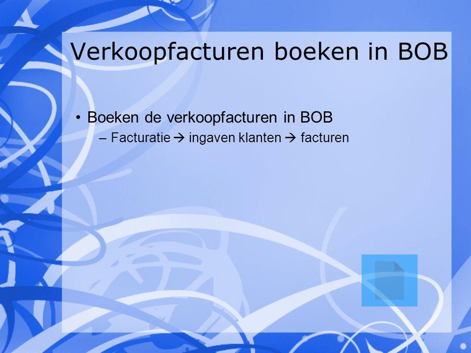 Verkoopfacturen boeken in BOB
