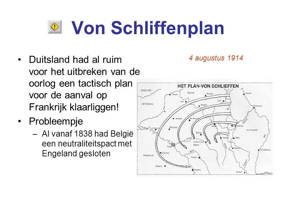 Von Schliffenplan Duitsland had al ruim voor het uitbreken van de oorlog een tactisch plan voor de aanval op Frankrijk klaarliggen!