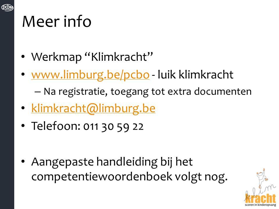 Meer info Werkmap Klimkracht www.limburg.be/pcbo - luik klimkracht