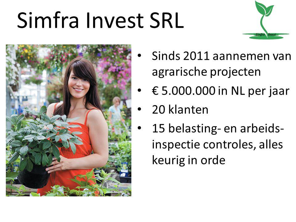 Simfra Invest SRL Sinds 2011 aannemen van agrarische projecten