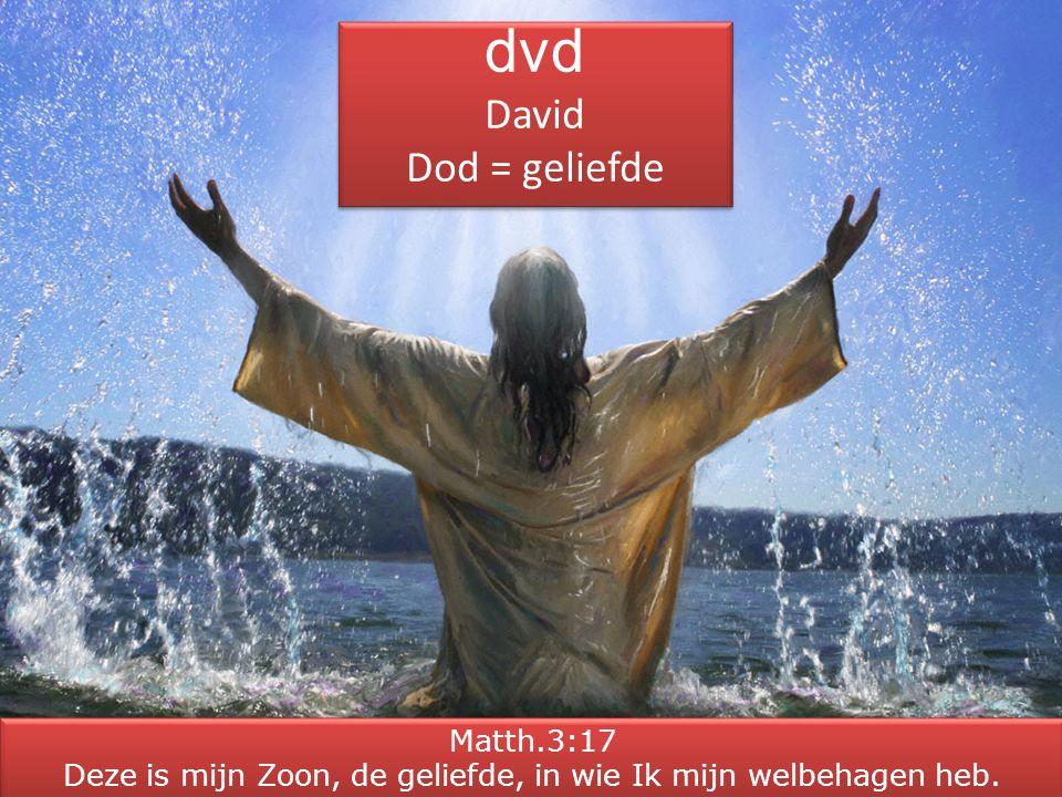dvd David Dod = geliefde