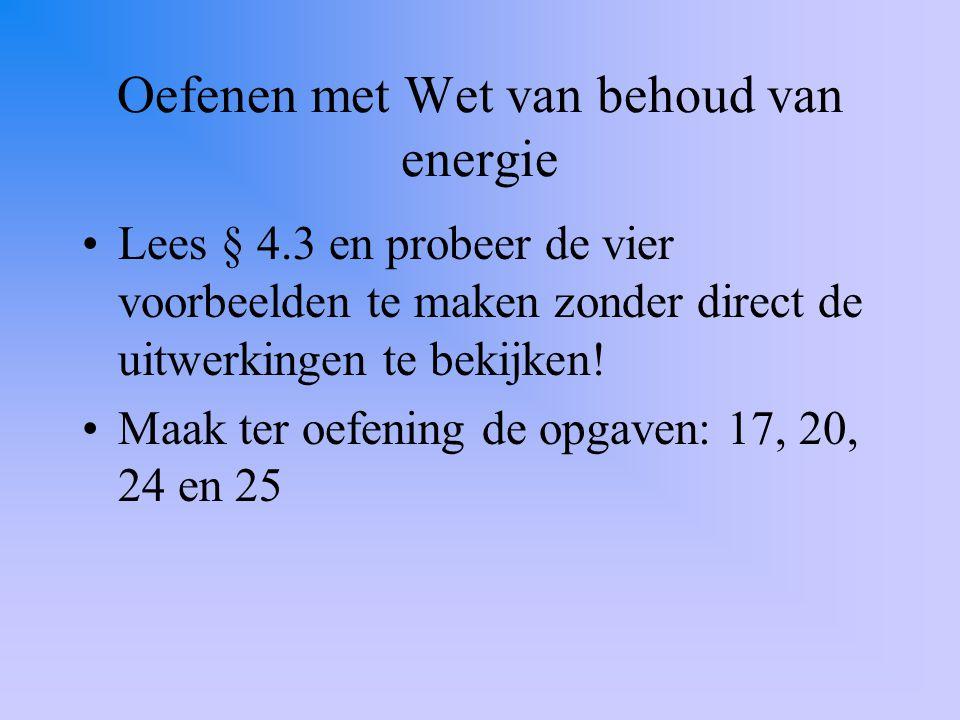 Oefenen met Wet van behoud van energie