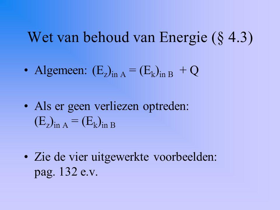 Wet van behoud van Energie (§ 4.3)