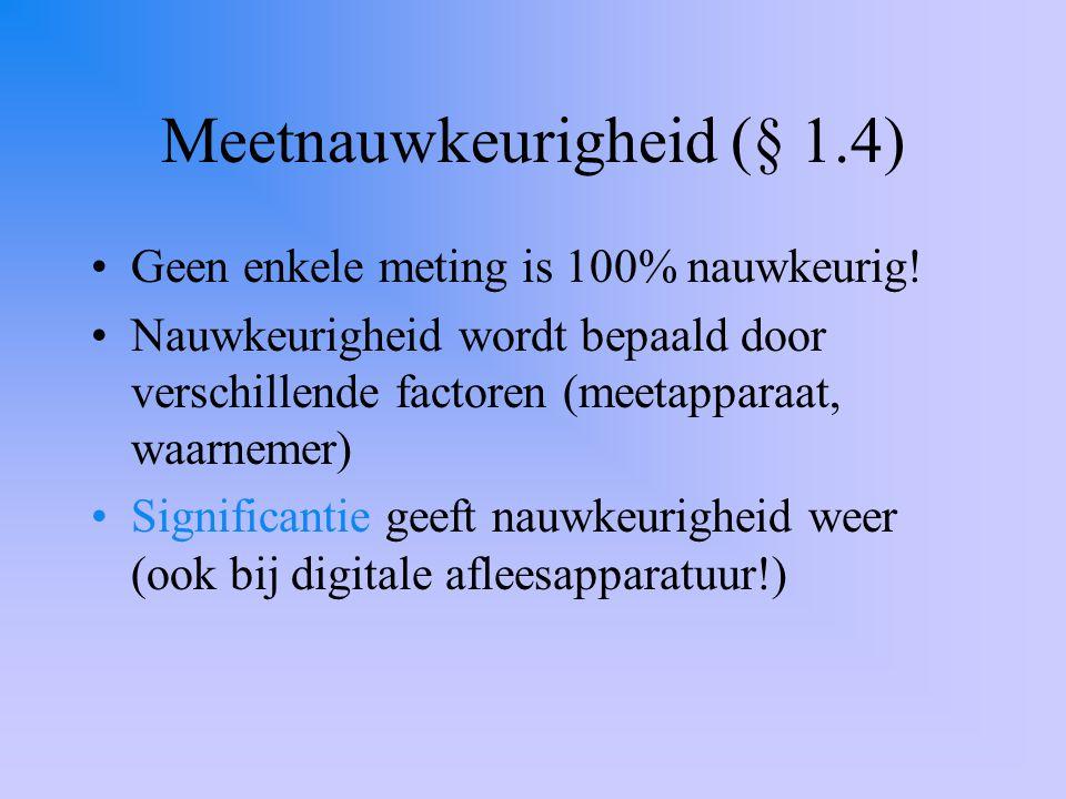 Meetnauwkeurigheid (§ 1.4)