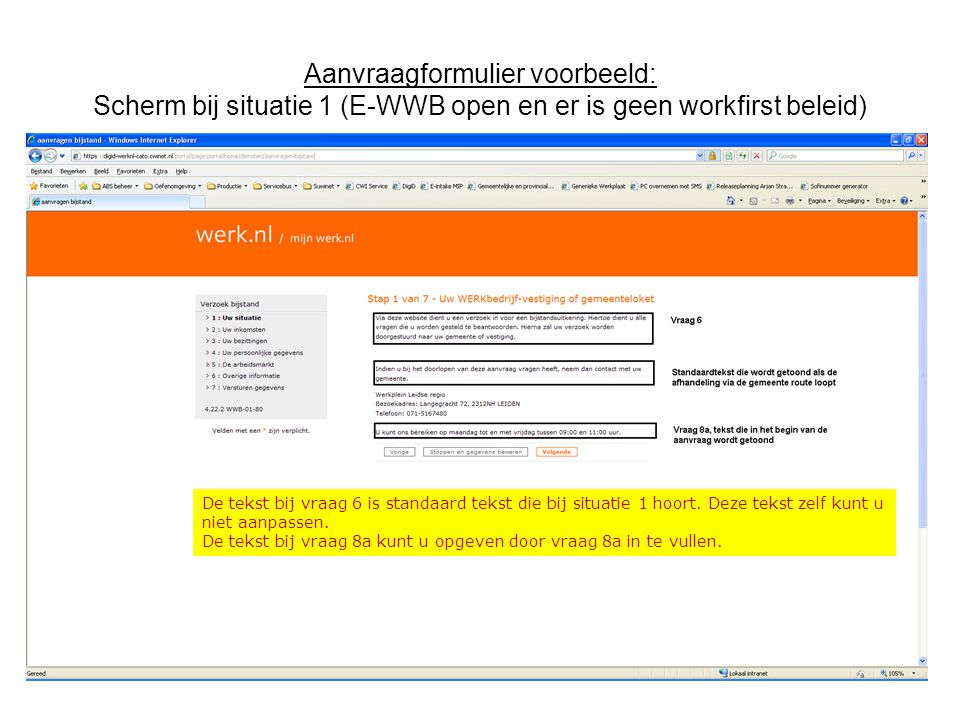 Aanvraagformulier voorbeeld: Scherm bij situatie 1 (E-WWB open en er is geen workfirst beleid)