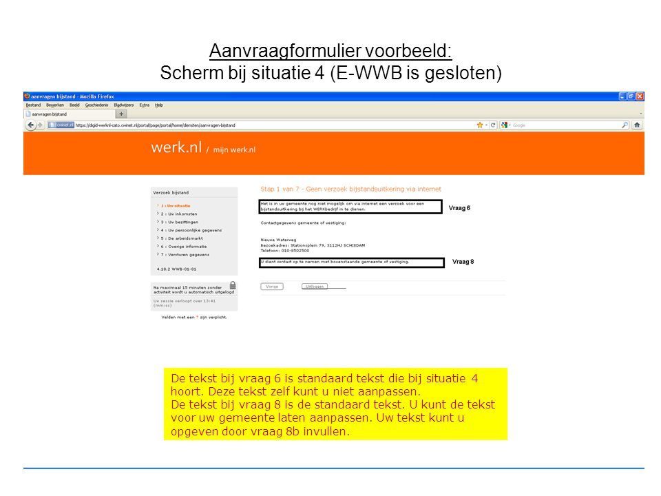 Aanvraagformulier voorbeeld: Scherm bij situatie 4 (E-WWB is gesloten)