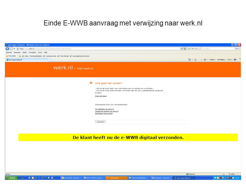 Einde E-WWB aanvraag met verwijzing naar werk.nl