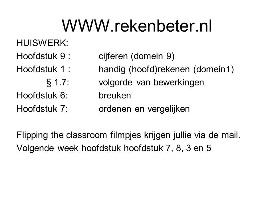 WWW.rekenbeter.nl HUISWERK: Hoofdstuk 9 : cijferen (domein 9)