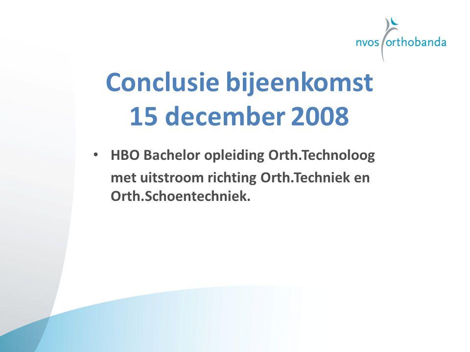 Conclusie bijeenkomst 15 december 2008