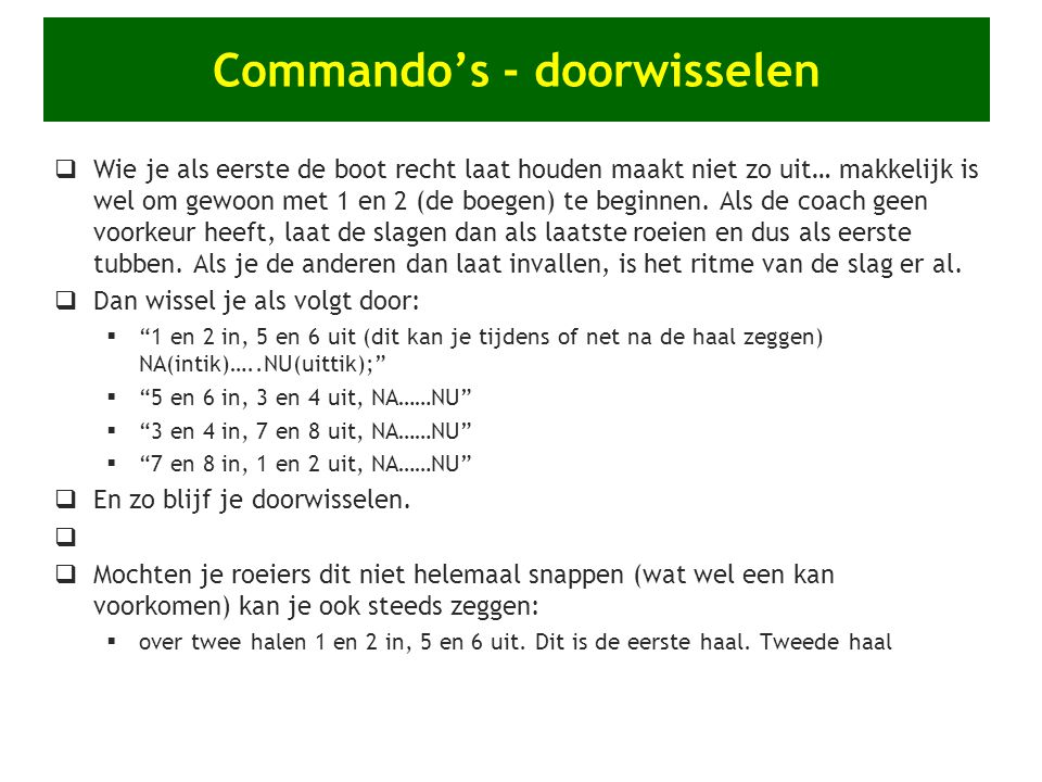 Commando's - doorwisselen