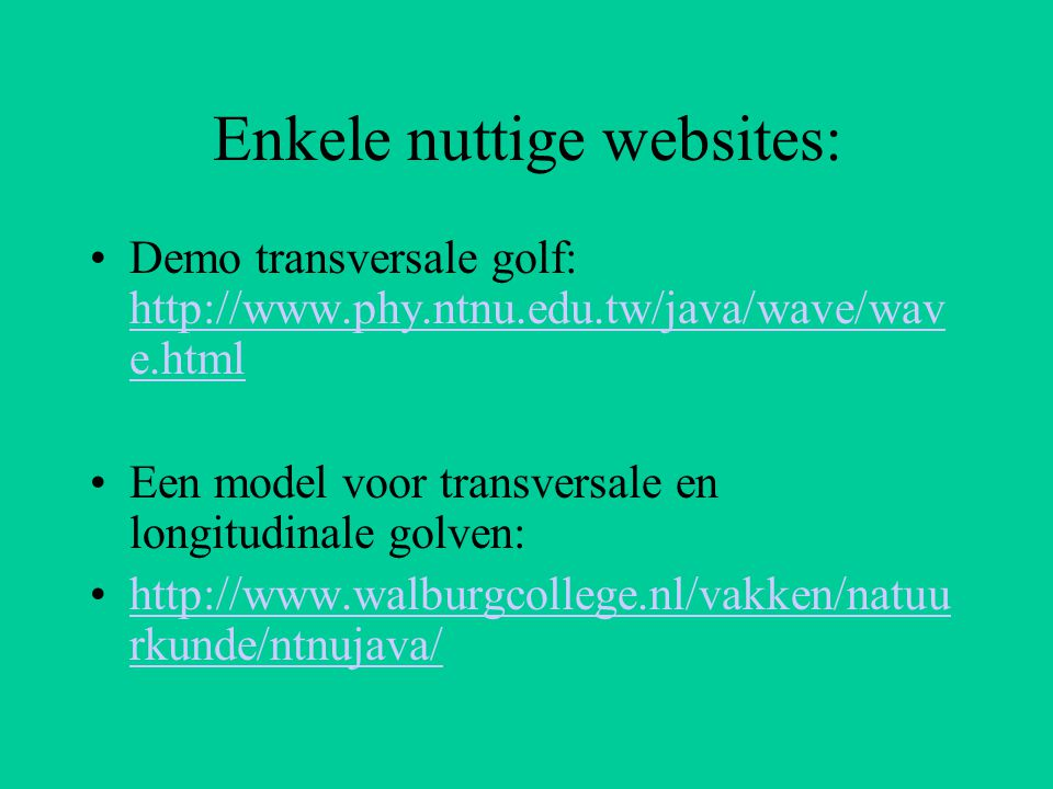 Enkele nuttige websites: