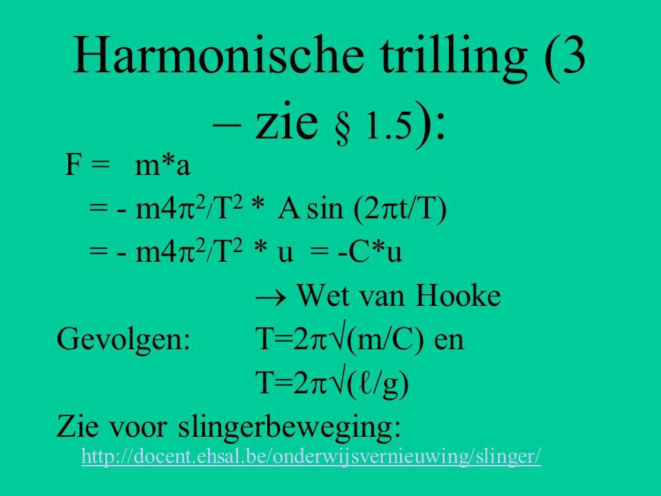 Harmonische trilling (3 – zie § 1.5):