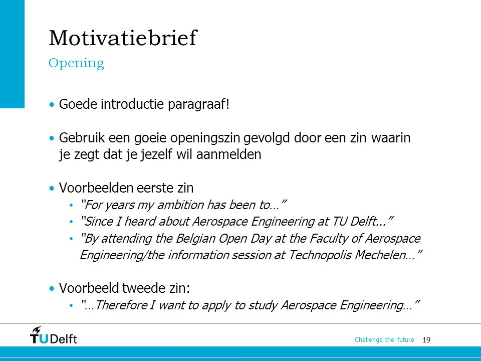 Motivatiebrief Opening Goede introductie paragraaf!