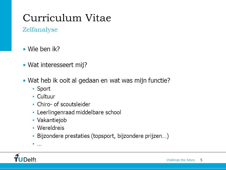 Curriculum Vitae Zelfanalyse Wie ben ik Wat interesseert mij