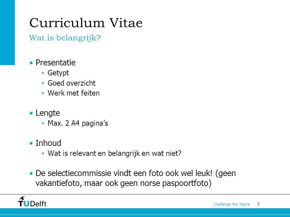 Curriculum Vitae Wat is belangrijk Presentatie Lengte Inhoud