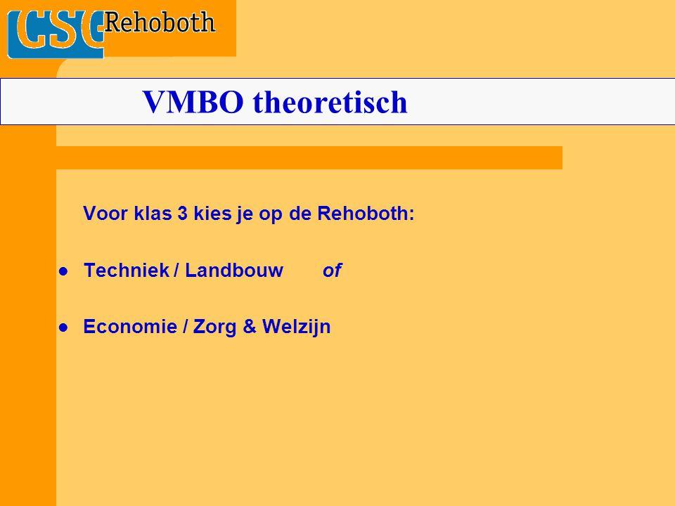 VMBO theoretisch Voor klas 3 kies je op de Rehoboth: