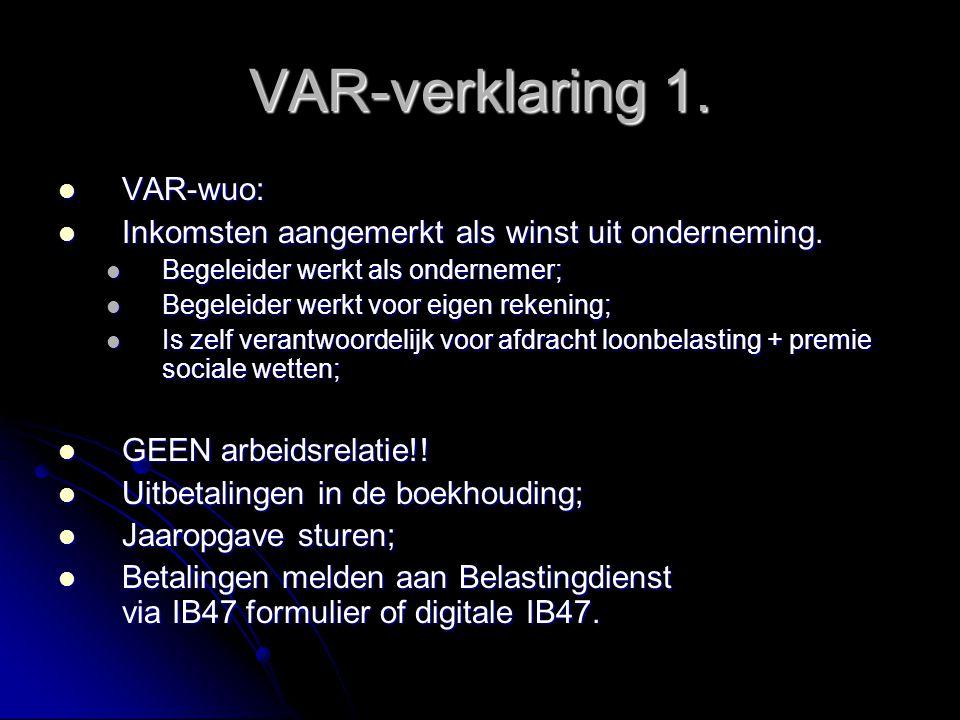 VAR-verklaring 1. VAR-wuo: