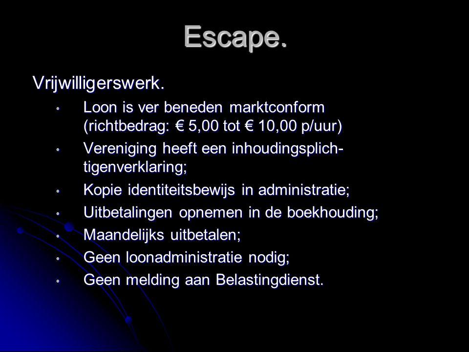 Escape. Vrijwilligerswerk.