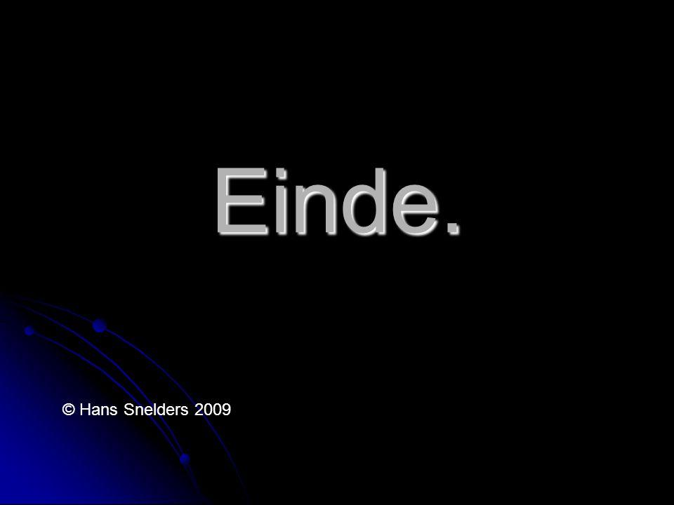 Einde. © Hans Snelders 2009