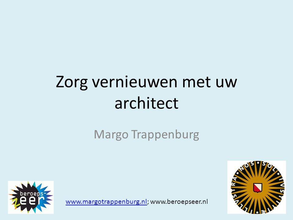 Zorg vernieuwen met uw architect