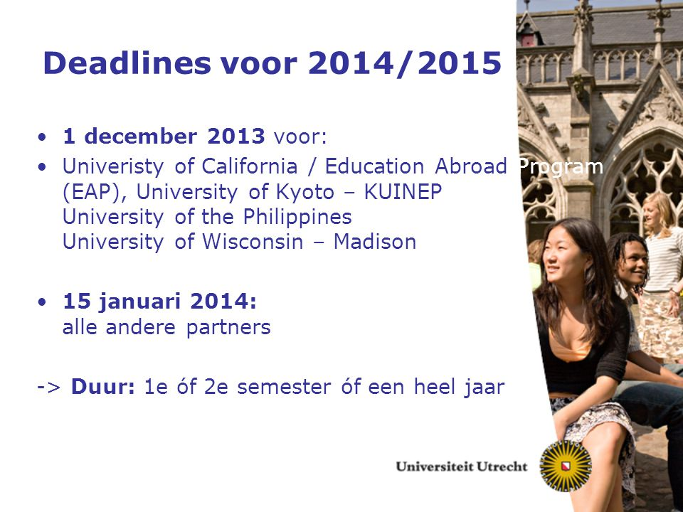 Deadlines voor 2014/2015 1 december 2013 voor: