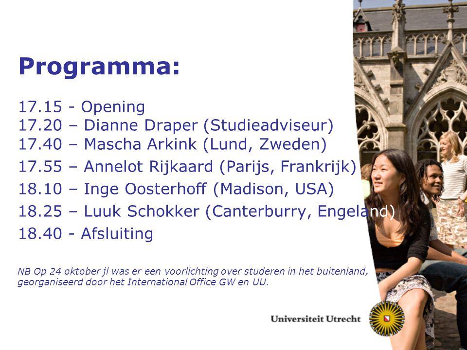 Programma: 17.15 - Opening 17.20 – Dianne Draper (Studieadviseur) 17.40 – Mascha Arkink (Lund, Zweden)