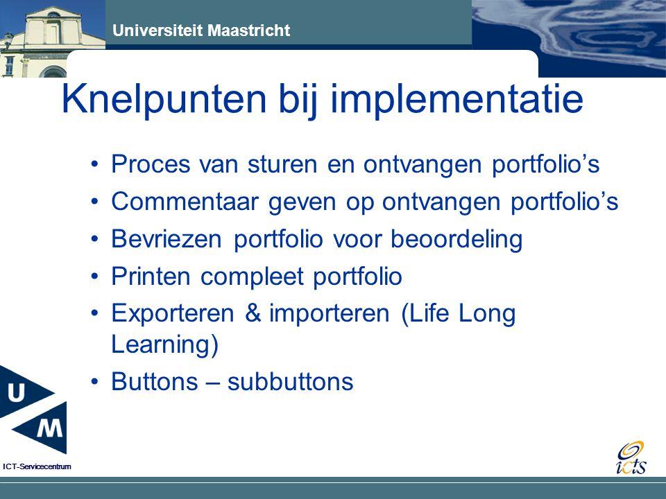 Knelpunten bij implementatie