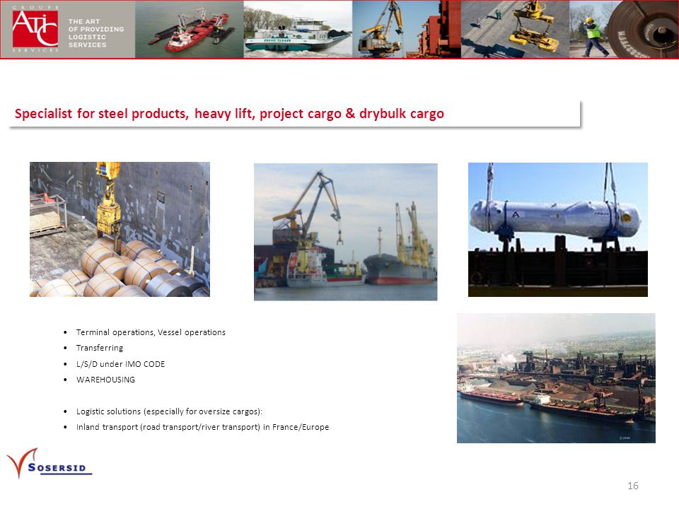 Specialist for steel products, heavy lift, project cargo & drybulk cargo