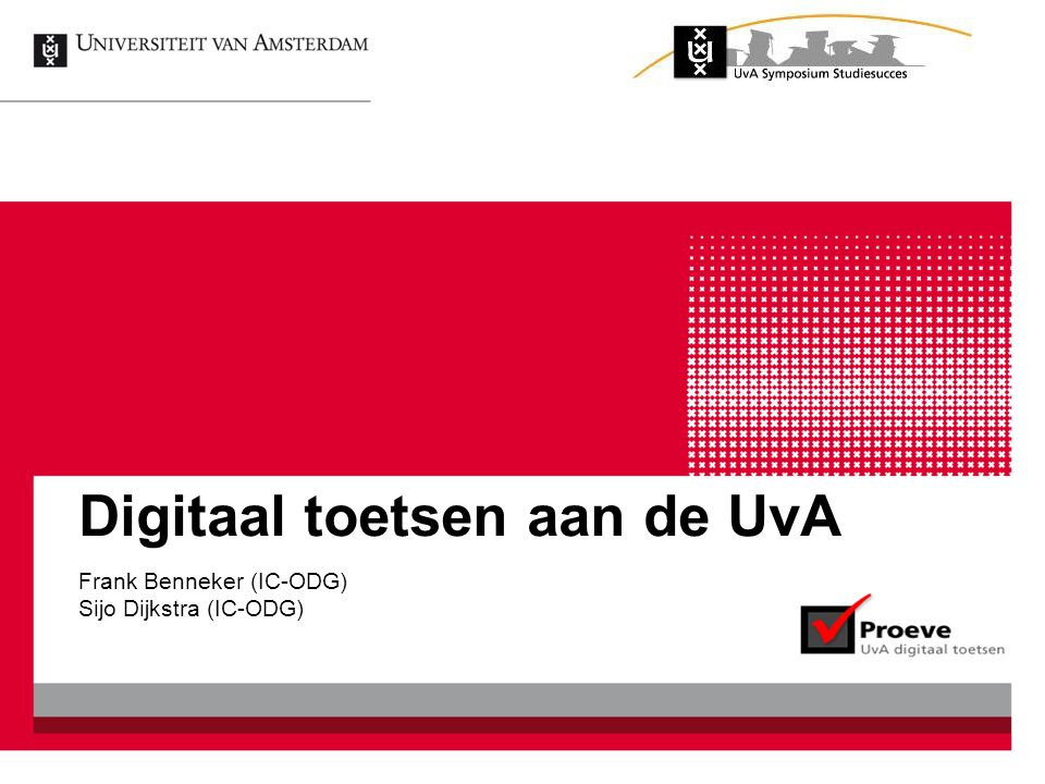 Digitaal toetsen aan de UvA