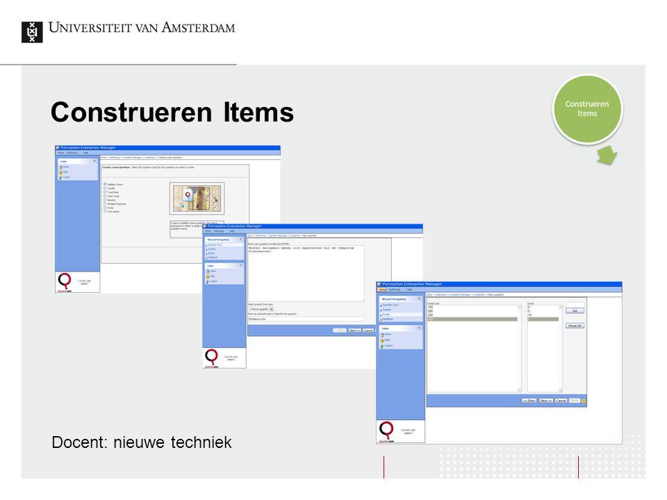 Construeren Items Docent: nieuwe techniek