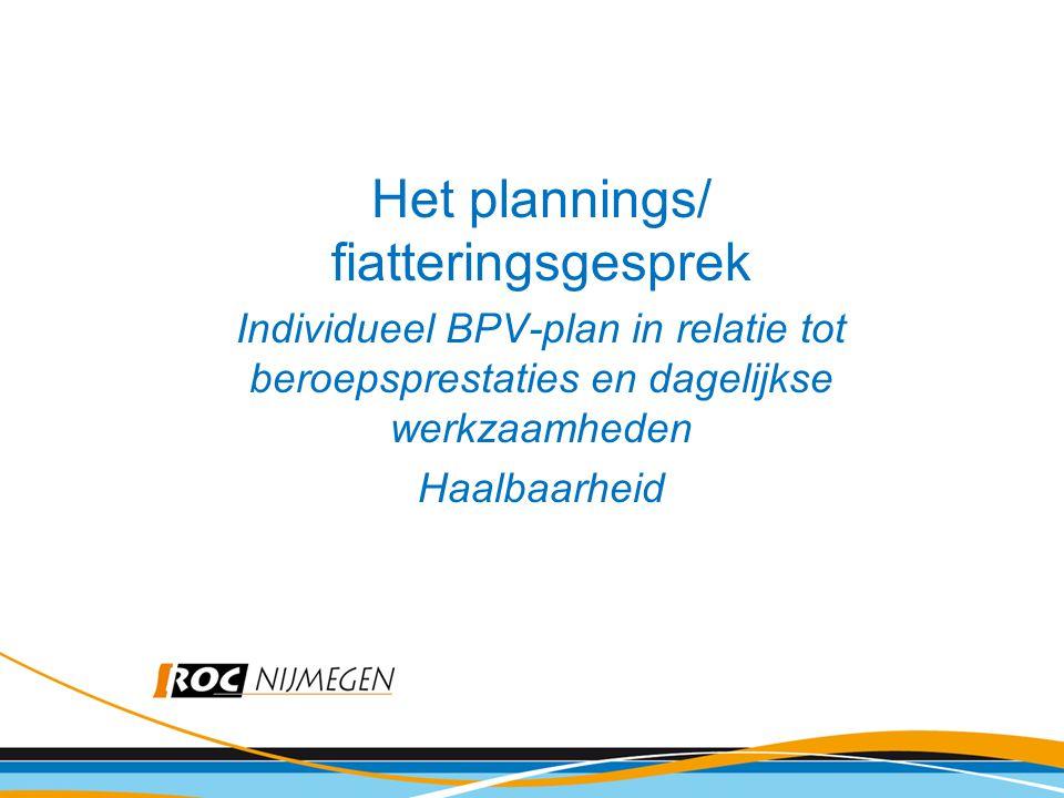Het plannings/ fiatteringsgesprek