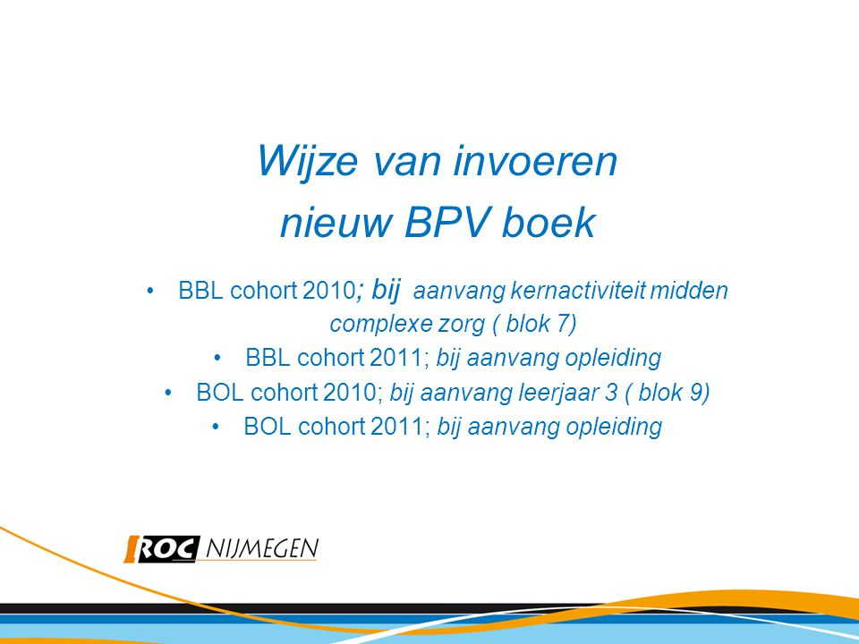 Wijze van invoeren nieuw BPV boek