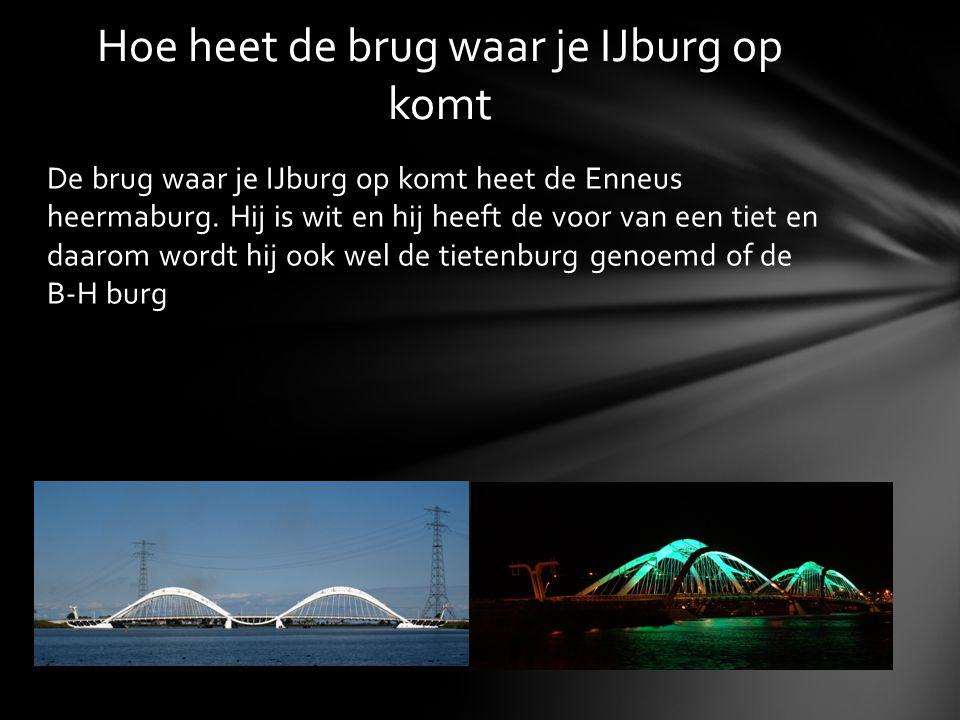Hoe heet de brug waar je IJburg op komt