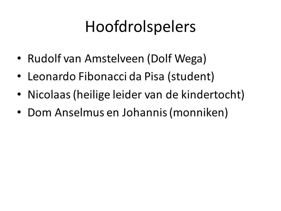 Hoofdrolspelers Rudolf van Amstelveen (Dolf Wega)