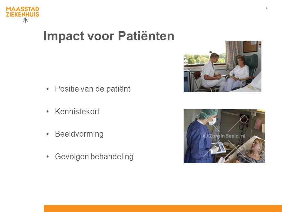 Impact voor Patiënten Positie van de patiënt Kennistekort Beeldvorming