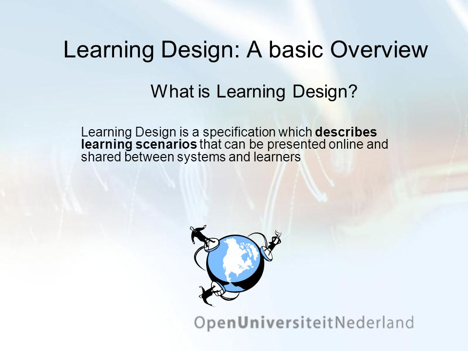 Learning Design: A basic Overview