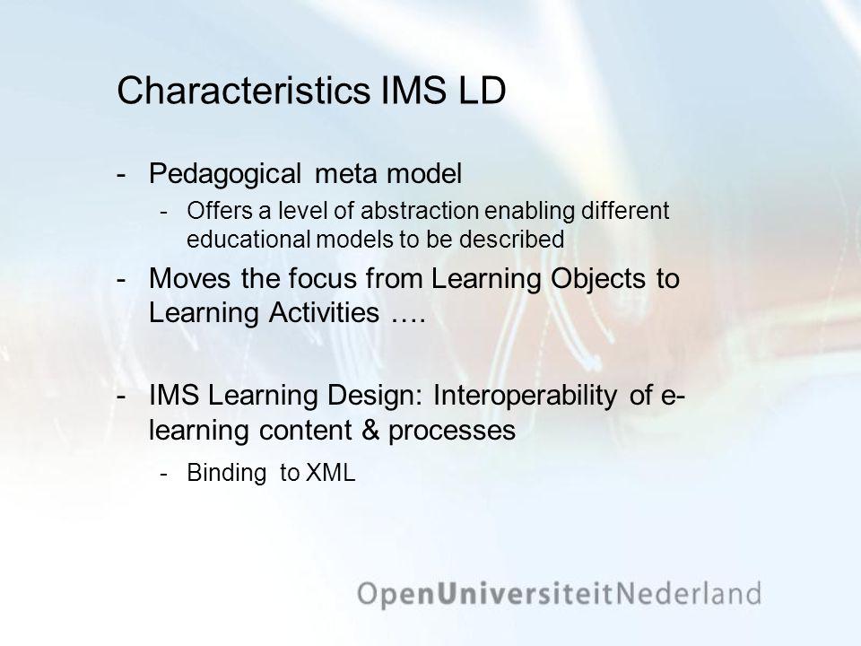 Characteristics IMS LD