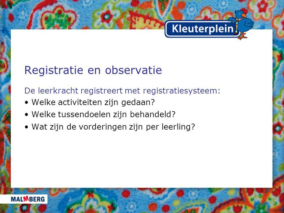 Registratie en observatie
