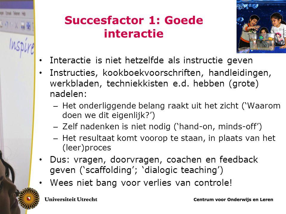 Succesfactor 1: Goede interactie