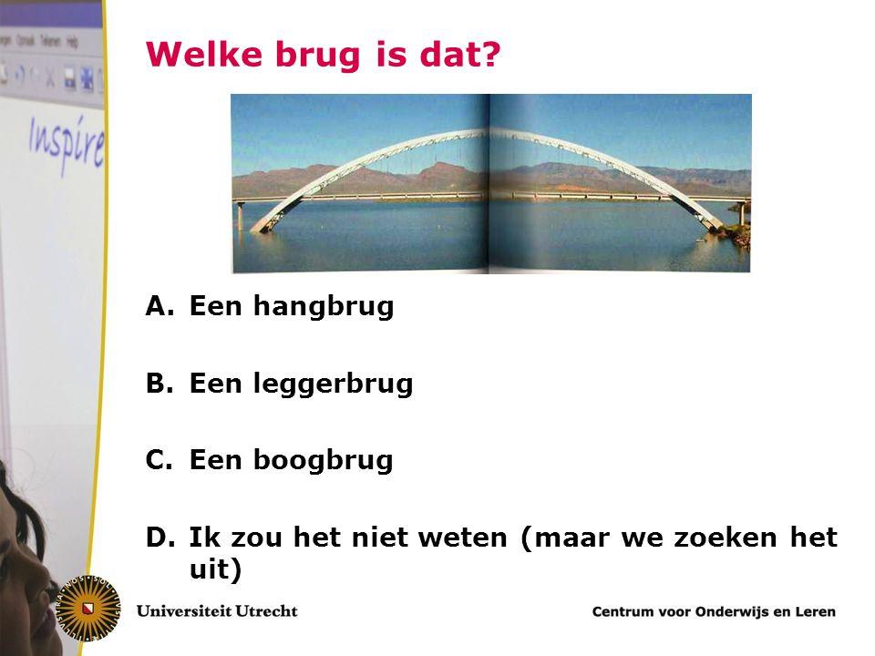 Welke brug is dat Een hangbrug Een leggerbrug Een boogbrug